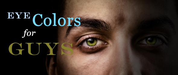 cool eye colors for guys